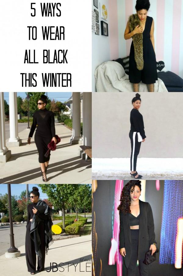 5 Ways to Wear All Black Lil Miss JB Style
