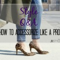 How to Accessorize Like a Pro Lil Miss JB Style