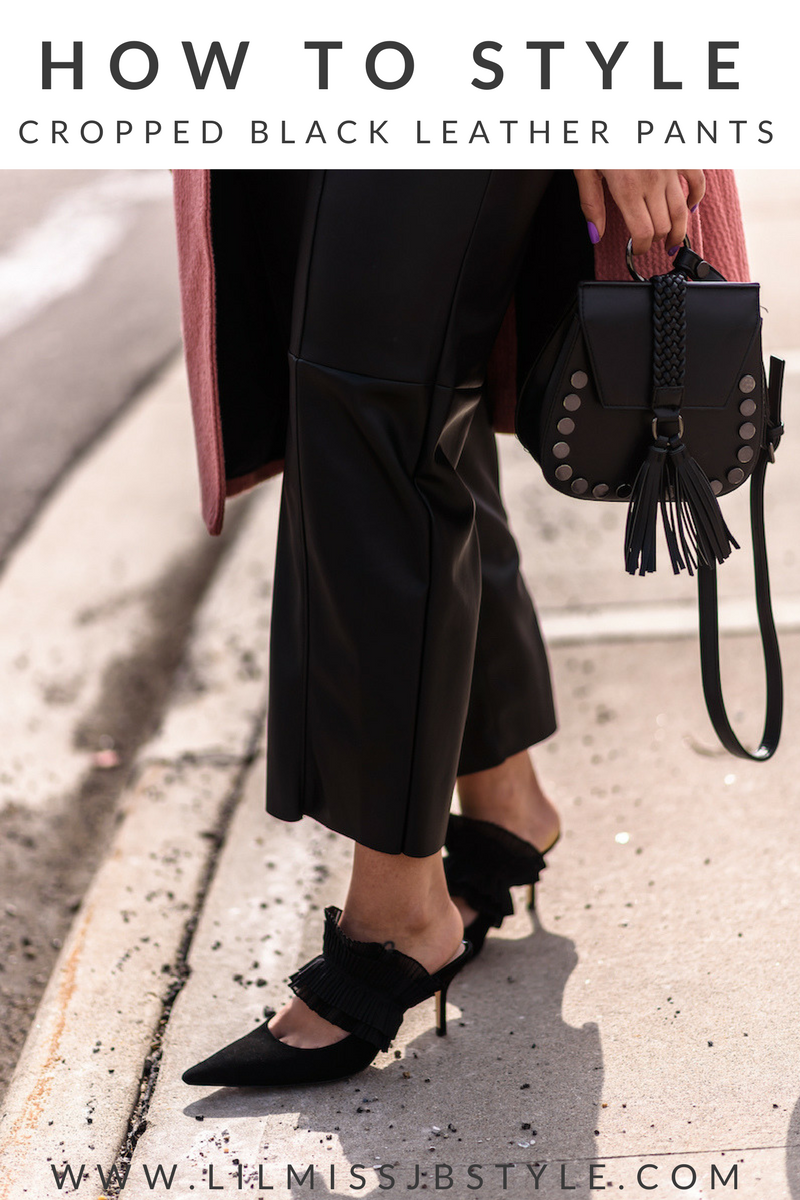 How to Wear Cropped Black Leather Pants This Spring  fashion blogger style outfits, chic spring outfit, fashion blogger tips street styles