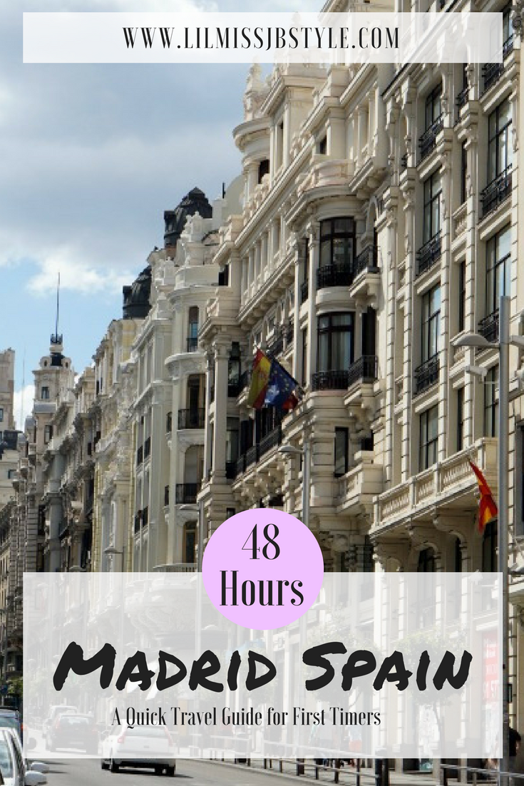 48 Hour Travel Guide for Madrid, Spain| First time travelers guide, madrid spain, things to do in spain